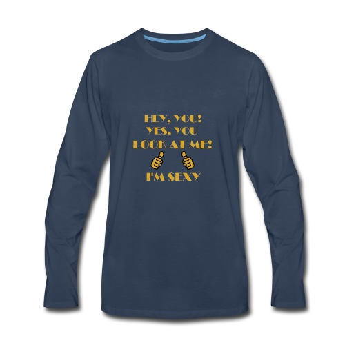 I'm sexy - Men's Premium Long Sleeve T-Shirt