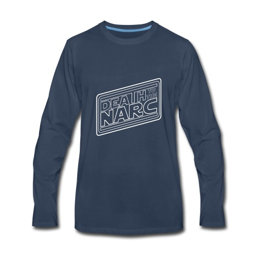 Death To The Narc - Men's Premium Long Sleeve T-Shirt