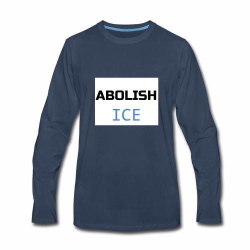 Abolish ICE - Men's Premium Long Sleeve T-Shirt