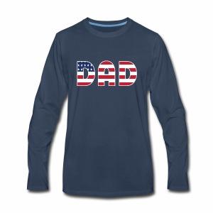 DAD + US Flag - Men's Premium Long Sleeve T-Shirt