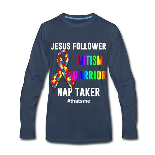 Jesus follower Autism warrior nap taker - Men's Premium Long Sleeve T-Shirt