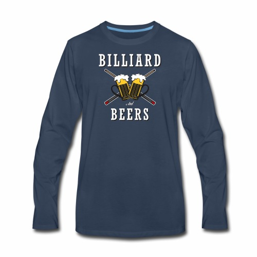 Billiard Lover - Billiard And Beers - Men's Premium Long Sleeve T-Shirt