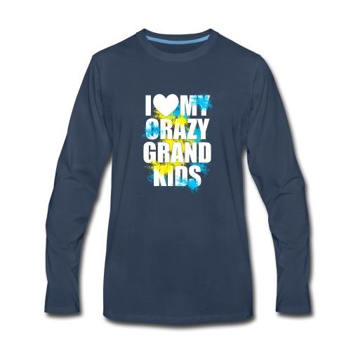 I Love My Crazy Grandkids - Men's Premium Long Sleeve T-Shirt