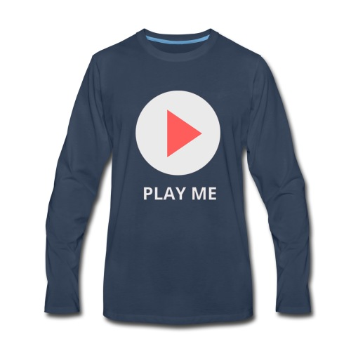 play me - Men's Premium Long Sleeve T-Shirt