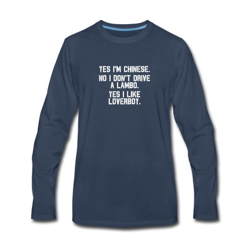 Yes i'm Chinese #2 - Men's Premium Long Sleeve T-Shirt