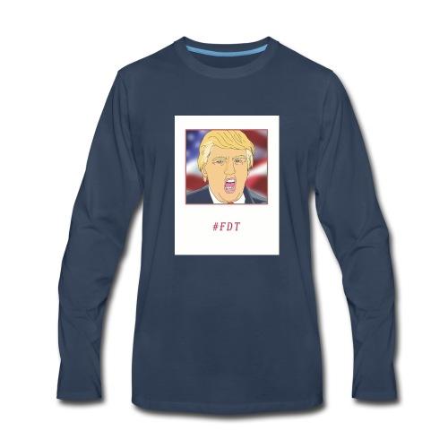 Fuck Donald Trump! - Men's Premium Long Sleeve T-Shirt