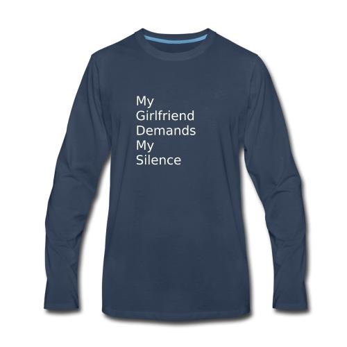 My Girlfriend Silence - Men's Premium Long Sleeve T-Shirt
