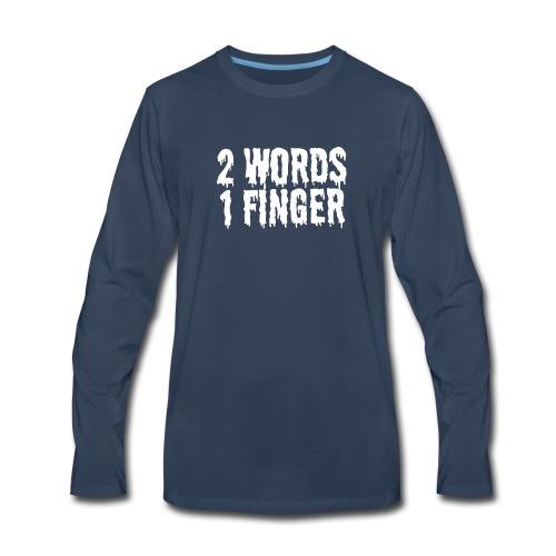 Word And Finger - Men's Premium Long Sleeve T-Shirt