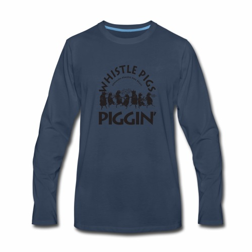 Piggin with traditional Whistle Pigs logo - Men's Premium Long Sleeve T-Shirt