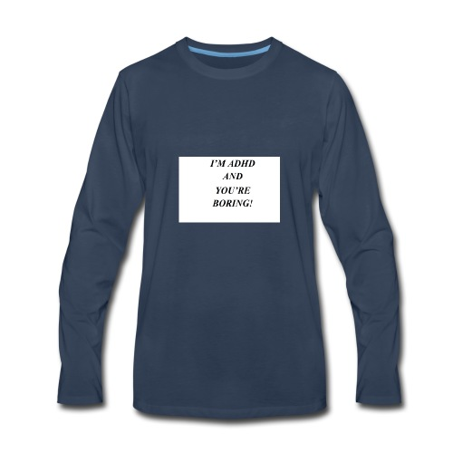 ADHD t shirts - Men's Premium Long Sleeve T-Shirt
