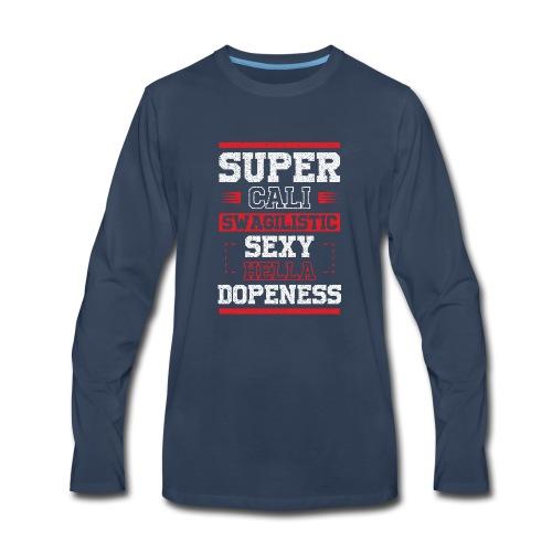 SWAGALISTIC SEXY - Men's Premium Long Sleeve T-Shirt