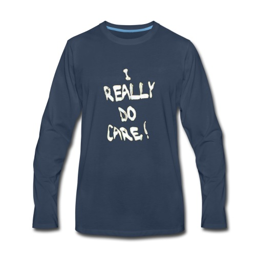 I Really Do Care Melania - Men's Premium Long Sleeve T-Shirt