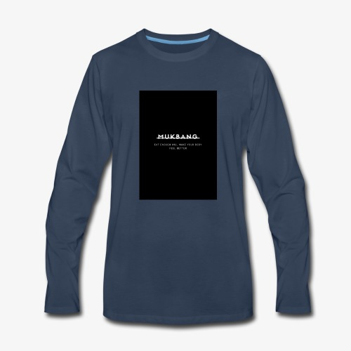 say no to mukbang - Men's Premium Long Sleeve T-Shirt
