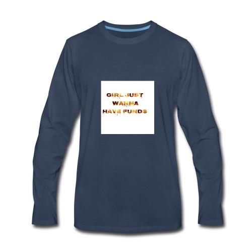 bout that money - Men's Premium Long Sleeve T-Shirt