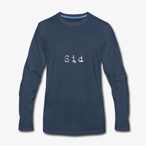 The Sid Hoodie!!! - Men's Premium Long Sleeve T-Shirt
