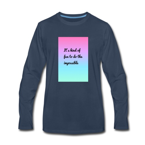 It's Kind Of Fun To Do The Impossible Ombré Shirt - Men's Premium Long Sleeve T-Shirt