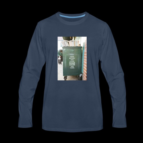 Think before you speak - Men's Premium Long Sleeve T-Shirt