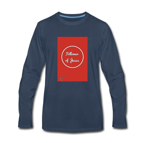 The follower of Jesus collection by Lola Sexton - Men's Premium Long Sleeve T-Shirt
