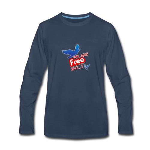 is't free ?!! - Men's Premium Long Sleeve T-Shirt