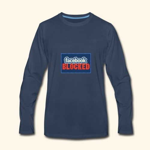 Facebook blocked - Men's Premium Long Sleeve T-Shirt