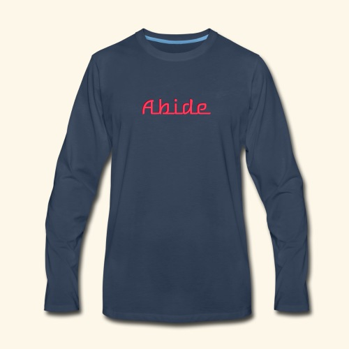 Abide: He Is The Vine, We Are The Branches - Men's Premium Long Sleeve T-Shirt