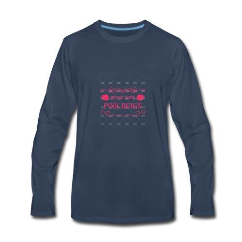 Pink Reign - Men's Premium Long Sleeve T-Shirt