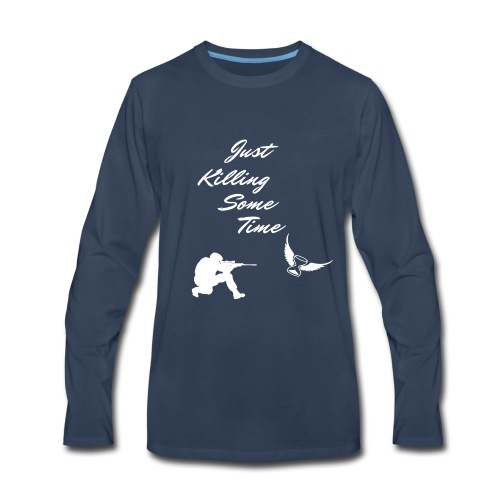 Just Killing Some Time - Men's Premium Long Sleeve T-Shirt