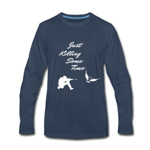 Just Killing Some Time - Men's Premium Long Sleeve T-Shirt