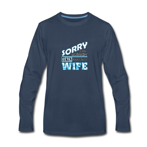 Super sexy Wife t shirt - Men's Premium Long Sleeve T-Shirt