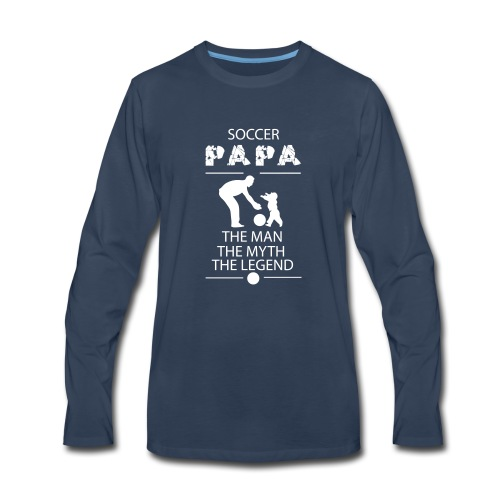 soccer papa tshirt - Men's Premium Long Sleeve T-Shirt