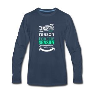 Jesus is the reason - Men's Premium Long Sleeve T-Shirt