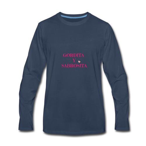 GORDITA Y SABROSITA - Men's Premium Long Sleeve T-Shirt