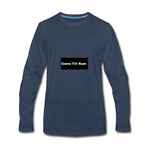 GAME TILL NUM - Men's Premium Long Sleeve T-Shirt