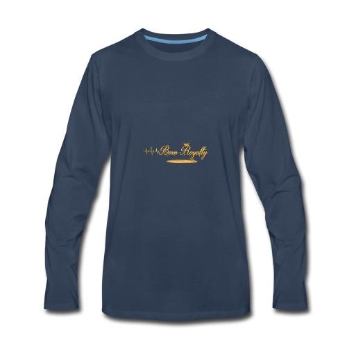 BornRoyalty Clothing Line - Men's Premium Long Sleeve T-Shirt