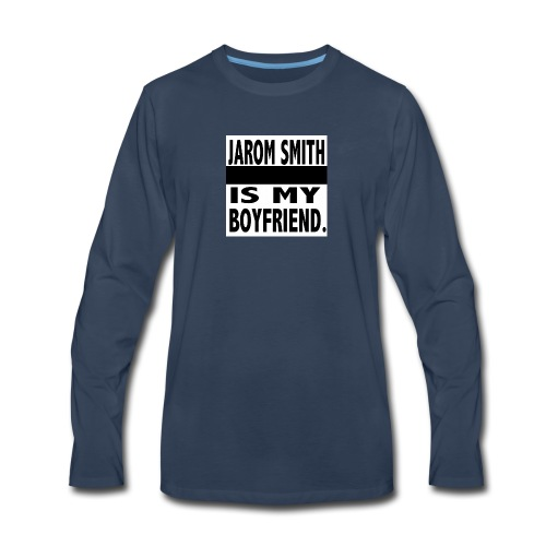 Jarom IS MY BOYFRIEND WORDS - Men's Premium Long Sleeve T-Shirt