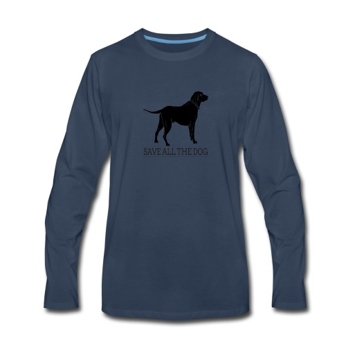 save all the dog - Men's Premium Long Sleeve T-Shirt