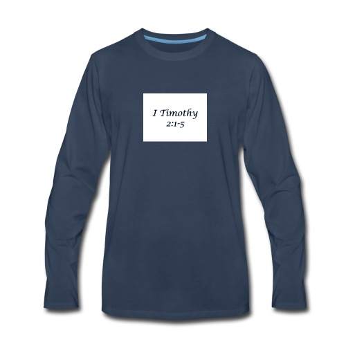 1 Timothy Chapter 2:1-5 - Men's Premium Long Sleeve T-Shirt