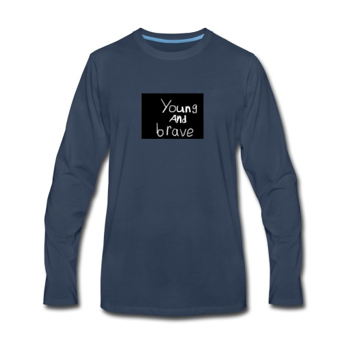 YOUNG AND BRAVE - Men's Premium Long Sleeve T-Shirt