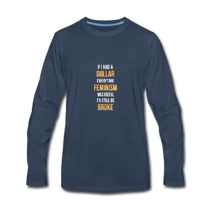 Even more broke - Men's Premium Long Sleeve T-Shirt