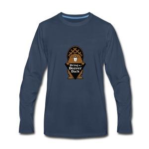 Bring the Beaver Back - Men's Premium Long Sleeve T-Shirt