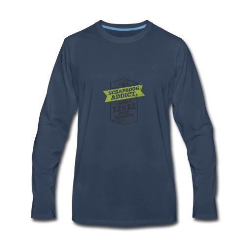 Im a scrapbook addict I need a 12x12 Step Program - Men's Premium Long Sleeve T-Shirt