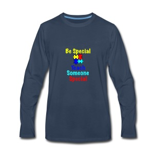 Autism - Be Special Teach....Teach Someone Special - Men's Premium Long Sleeve T-Shirt