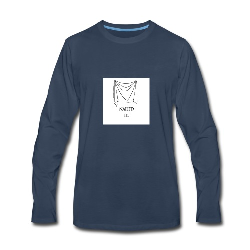 Nailed it - Men's Premium Long Sleeve T-Shirt