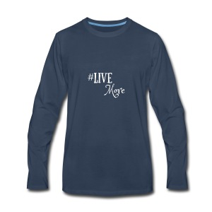 #LiveMore - Men's Premium Long Sleeve T-Shirt