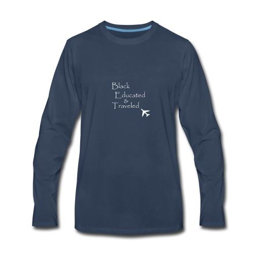 BET: Black Educated and Traveled - Men's Premium Long Sleeve T-Shirt