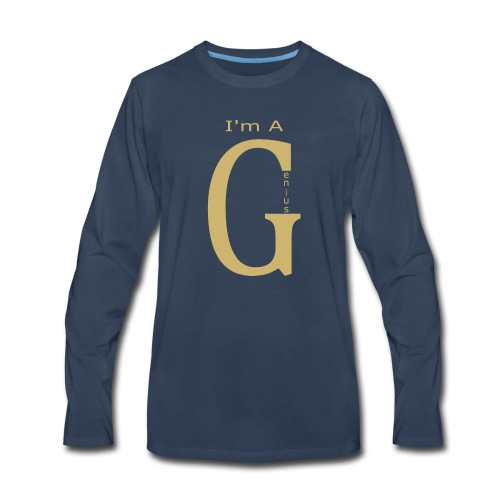 I'm a Genius - Men's Premium Long Sleeve T-Shirt