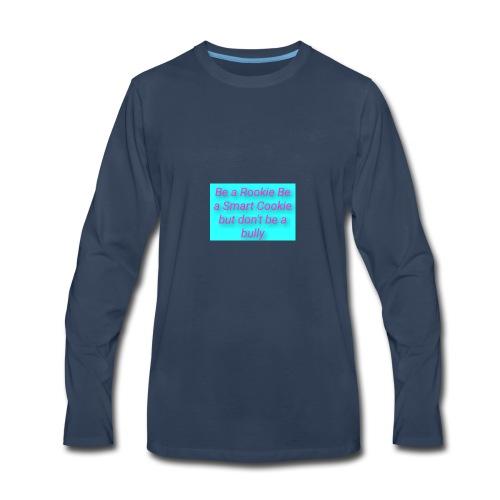 Stand up to bullies - Men's Premium Long Sleeve T-Shirt