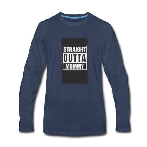 straight outta my momma - Men's Premium Long Sleeve T-Shirt