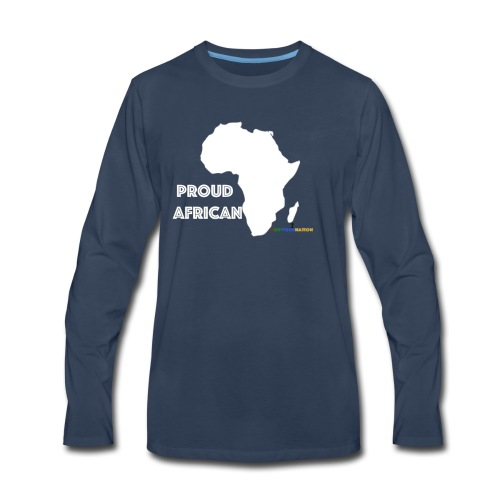 #RepYourNation: Proud African - Men's Premium Long Sleeve T-Shirt