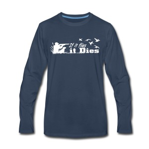Hunting Shirt / Hoodie - Men's Premium Long Sleeve T-Shirt